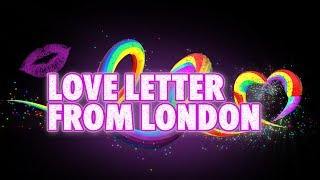 Love Letter From London at Pride - 360 Video