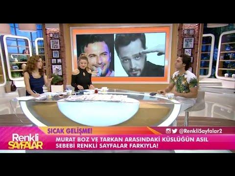 Tarkan ile Murat Boz 'un Küslüğün Sebebi Ne? | Renkli Sayfalar
