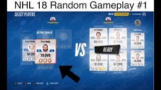 NHL 18 Random Gameplay #1 I Pissed Jack Off e.e