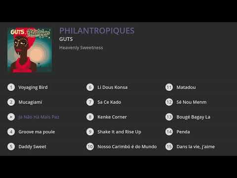 Youtube: Guts – Philantropiques (Full album)