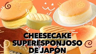 CHEESECAKE SUPERESPONJOSO DE JAPÓN