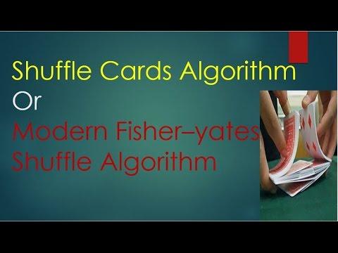 Shuffle Card Algorithm ( Fisher–Yates Shuffle Algorithm)