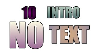 Download Video 10 Top Intro No Text/Link Download MP3 3GP MP4