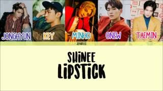 Artist: shinee song: lipstick album: 1 of -credits- korean: klyrics rom: eng: kpopviral color code: me (sorry for any mistakes) -tracklist- -trackl...