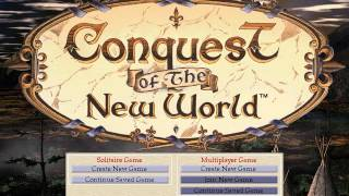 Conquest of the New World - Title Screen Music