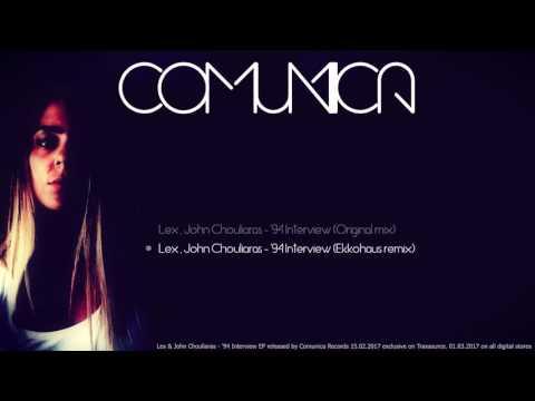 Lex (Athens) & John Chouliaras - '94 Interview (Ekkohaus  remix)