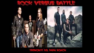 Rock Versus Battle - Tremonti vs. Papa Roach