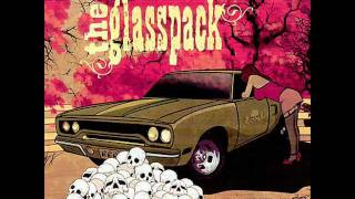 The Glasspack - My Curse