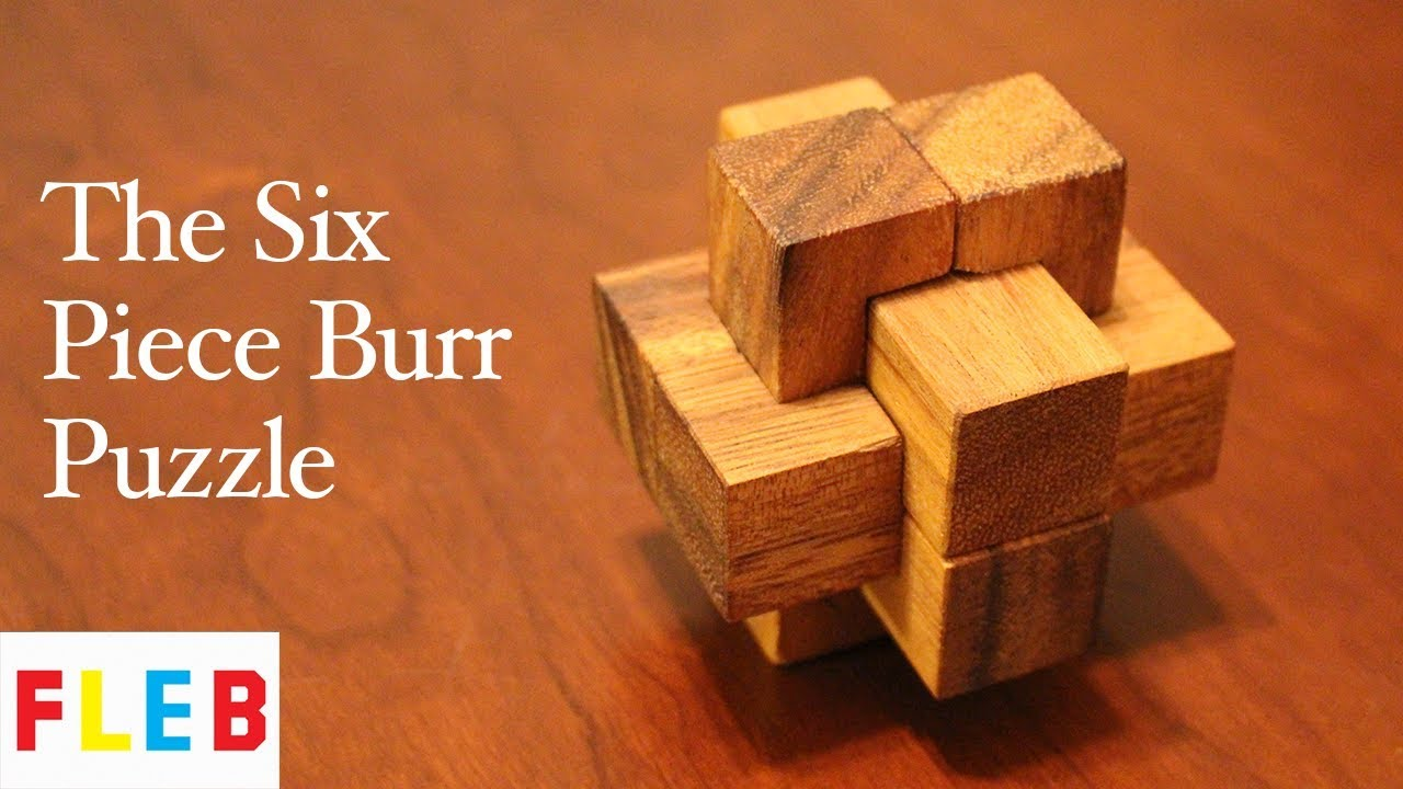 Six Piece Burr Puzzles