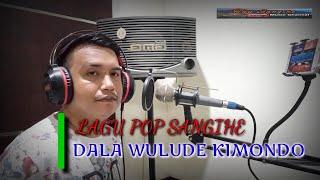 DALA WULUDE KIMONDO   LAGU POP DAERAH SANGIHE   COVER : FERDY L