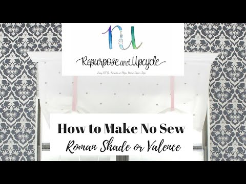 How to Make a NO SEW Roman Shade or NO SEW Valence