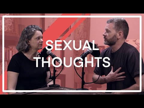 Are Sexual Thoughts a Sin? | ACW78