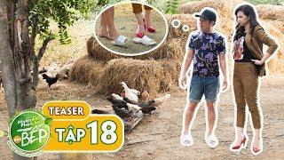 Teaser #18 | Chất chơi như Quỳnh Chi, đi bắt gà thì phải... mang guốc | Muốn Ăn Phải Lăn Vào Bếp