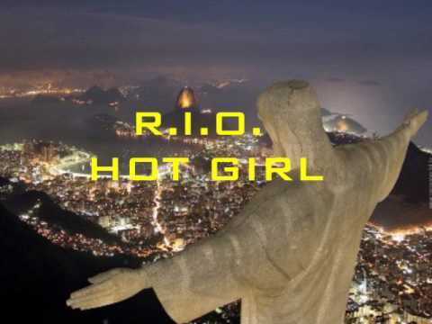 R.I.O. - Hot girl (Extended mix)