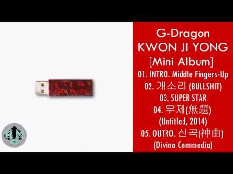 G-Dragon  – KWON JI YONG [Mini Album] MP3 DOWNLOAD