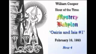 Bill Cooper, Mystery Babylon - Hour 4 - Osiris & Isis (Part 1/2)