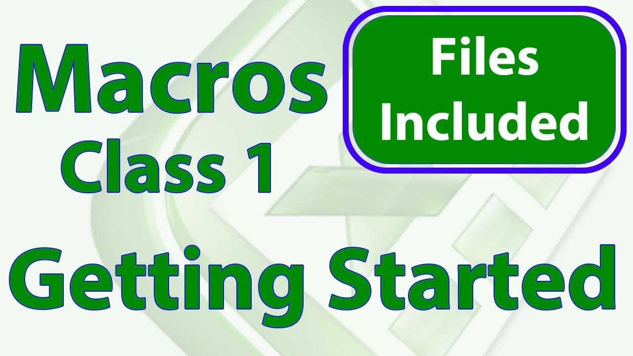 Excel Macro Class 1 - Getting Started Programming Macros