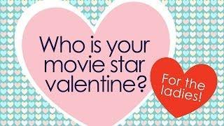 Who Is Your Movie Star Valentine? - Ladies Edition (2014) Celebrity Quiz HD
