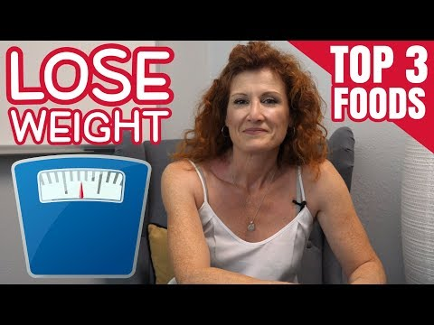 Top 3 Foods To LOSE WEIGHT - EAT Yourself FIT