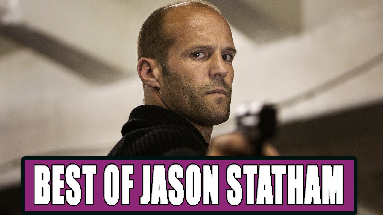 9 Best Jason Statham Movies Ranked - YouTube