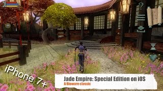 Jade Empire: Special Edition on iOS (iPhone 7+)