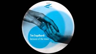 Tim Engelhardt - Because of the Times
