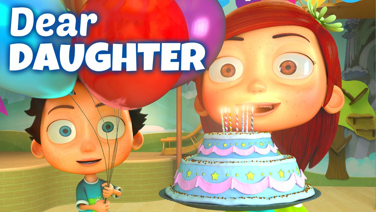 Happy Birthday Song To Daughter Youtube
