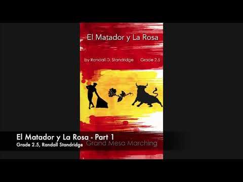 El Matador Y La Rosa (Marching Band, Grade 2.5) - Randall Standridge