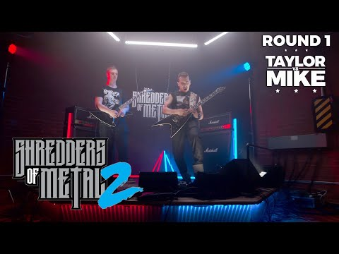 SHREDDERS OF METAL 2 | Episode 2: TAYLOR VS MIKE