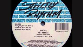 Simone - Hey Fellas (Club Vocal Mix)