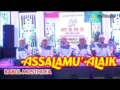 BABUL MUSTHOFA - ASSALAMU'ALAIK