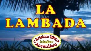 La Lambada - Christian BRUT accordéoniste