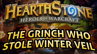 Hearthstone: The Grinch who Stole Winter Veil - Lord of the Gimmicks