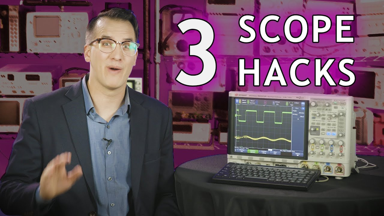3 Simple Oscilloscope Hacks You Can't Live Without