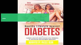 [download full] healthy lifestyle against diabetes audiobook amie armstrong