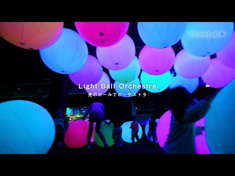 Light Ball Orchestra / 光のボールでオーケストラ