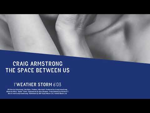 Craig Armstrong | Weather Storm (Official Audio)