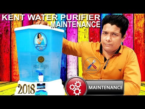 KENT WATER PURIFIER MAINTENANCE AT HOME EASY WAY 2019 : OPTIMA, GOLD, GOLD +, FILTER KIT SPARE PARTS