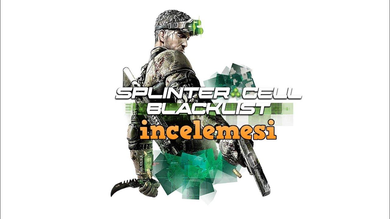 Tom Clancy's Splinter Cell: Blacklist videolu inceleme
