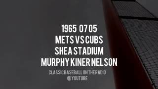 1965 07 05 Mets vs Chicago Cubs Shea Stadium Bob Murphy Radio Broadcast