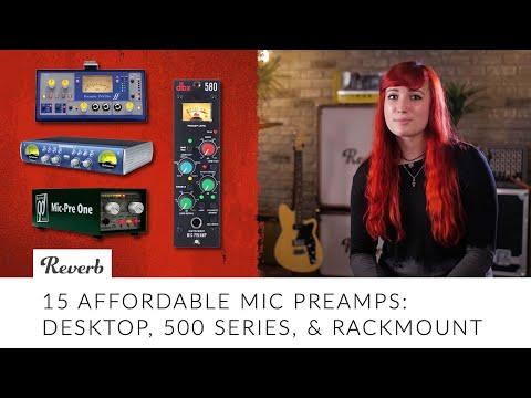15 Affordable Mic Preamps: Desktop, 500 Series, & Rackmount | Reverb