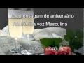Download Ouvir Telemensagem de Aniversário Romântica com voz Masculina MP3 song and Music Video