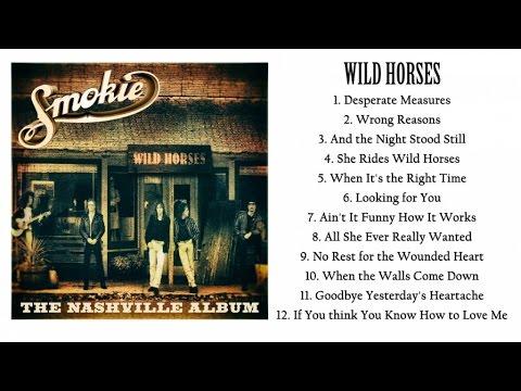 Smokie - Wild Horses (Full Album) - The Nashville Album