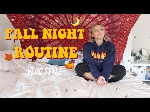 FALL NIGHT ROUTINE (VLOG STYLE) 2018