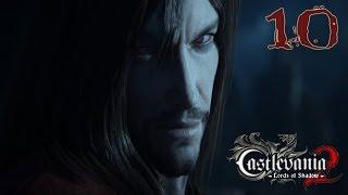 Прохождение Castlevania Lords of Shadow 2(HARD) - часть 10:Грязная кровь