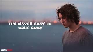 Dean Lewis - Be Alright ( Lyrics Video )