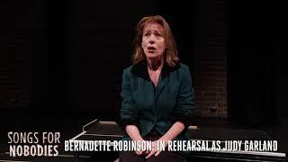 Bernadette Robinson sings as Judy Garland