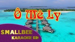 Ô Mê Ly karaoke