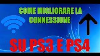 Come Migliorare La Connessione Su PS4 E PS3 ---- How To Improve The Connection Of PS4 AND PS3