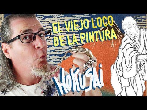 El viejo loco de la pintura. Vida y obra de Katsushika Hokusai